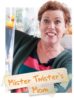 Mister Twister's Mom